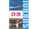 # amgzbrsh400 Sukhoi-29 sports aerobatic aircraft factory brochure